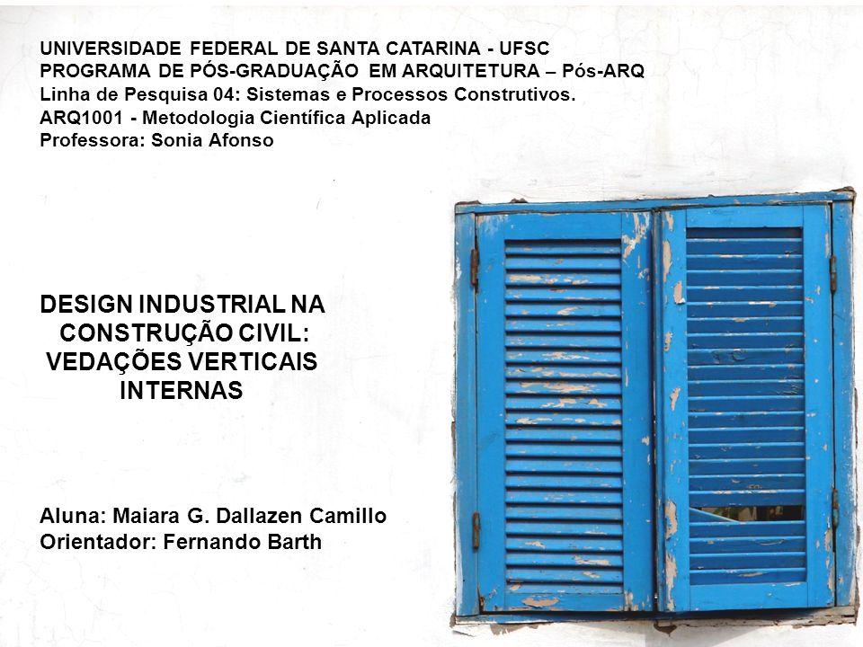 21/24 Cronograma Design Industrial na Construção Civil: Vedações Verticais Internas – Maiara G.