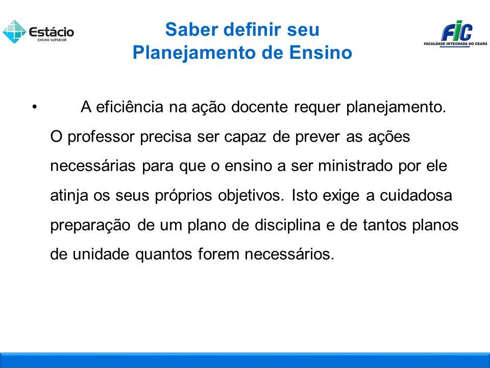 A eficiência na ação docente requer planejamento.