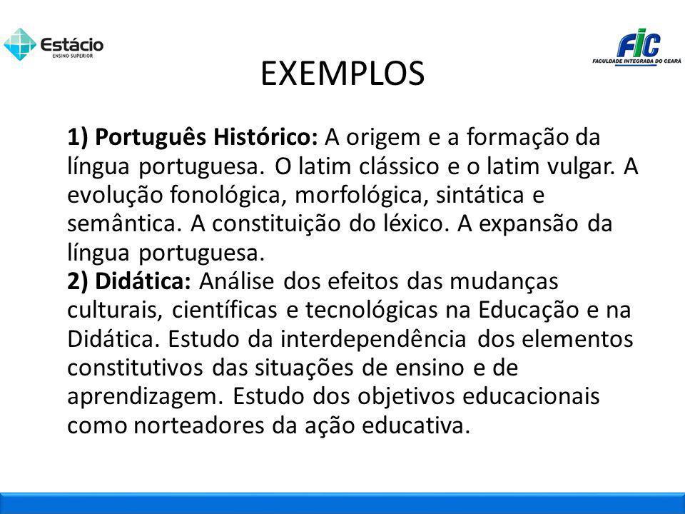 1) Português Histórico: A origem e a formação da língua portuguesa. O latim clássico e o latim vulgar. A evolução fonológica, morfológica, sintática e