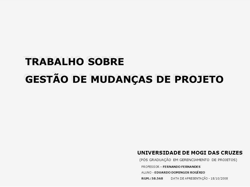 PROJETO DE IMPLANTAÇÃO DO FORNO 4 – F240 UNIÃO BRASILEIRA DE VIDROS INTERLAGOS – SÃO PAULO