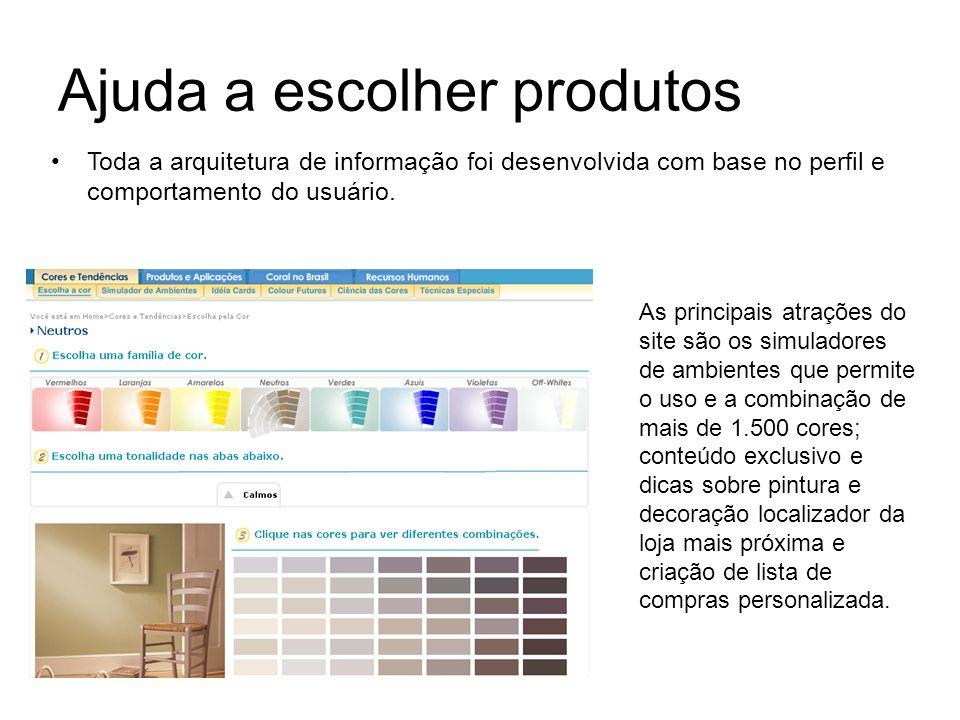Ajuda a escolher produtos As principais atrações do site são os simuladores de ambientes que permite o uso e a combinação de mais de 1.500 cores; cont