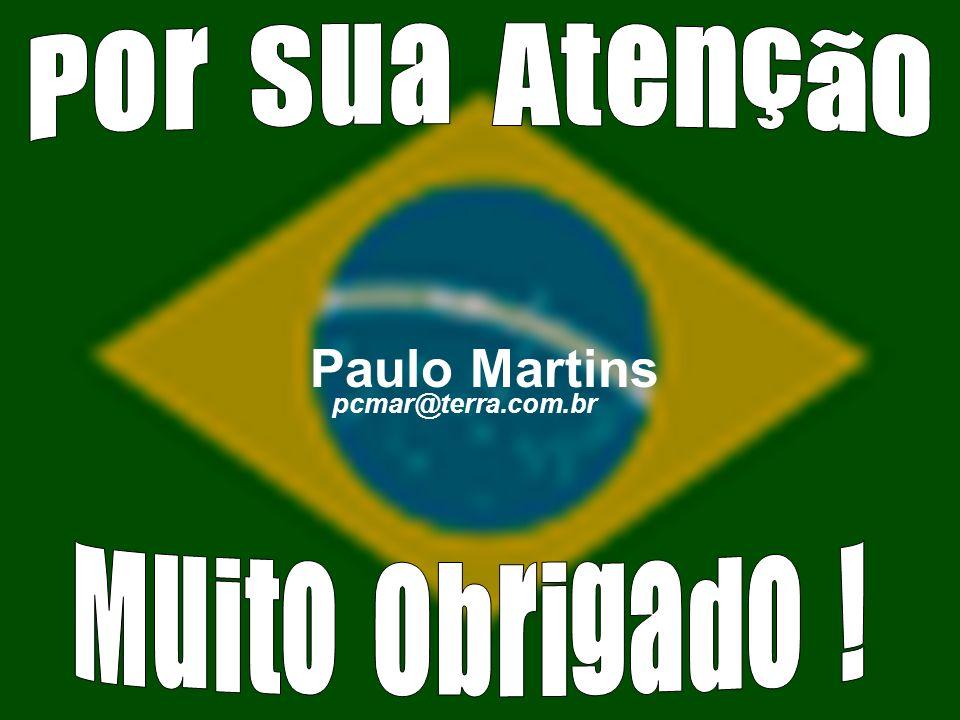 Paulo Martins pcmar@terra.com.br