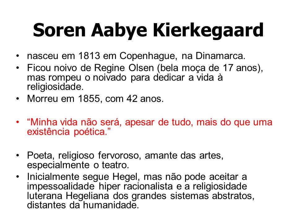 Soren Aabye Kierkegaard nasceu em 1813 em Copenhague, na Dinamarca. Ficou noivo de Regine Olsen (bela moça de 17 anos), mas rompeu o noivado para dedi