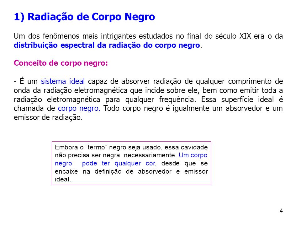 35 Origens/Fundamentos da Mecânica Quântica Prof a Tatiana da Silva Física 3 (FSC5163) – EEL Terça-feira, 4 de novembro de 2008
