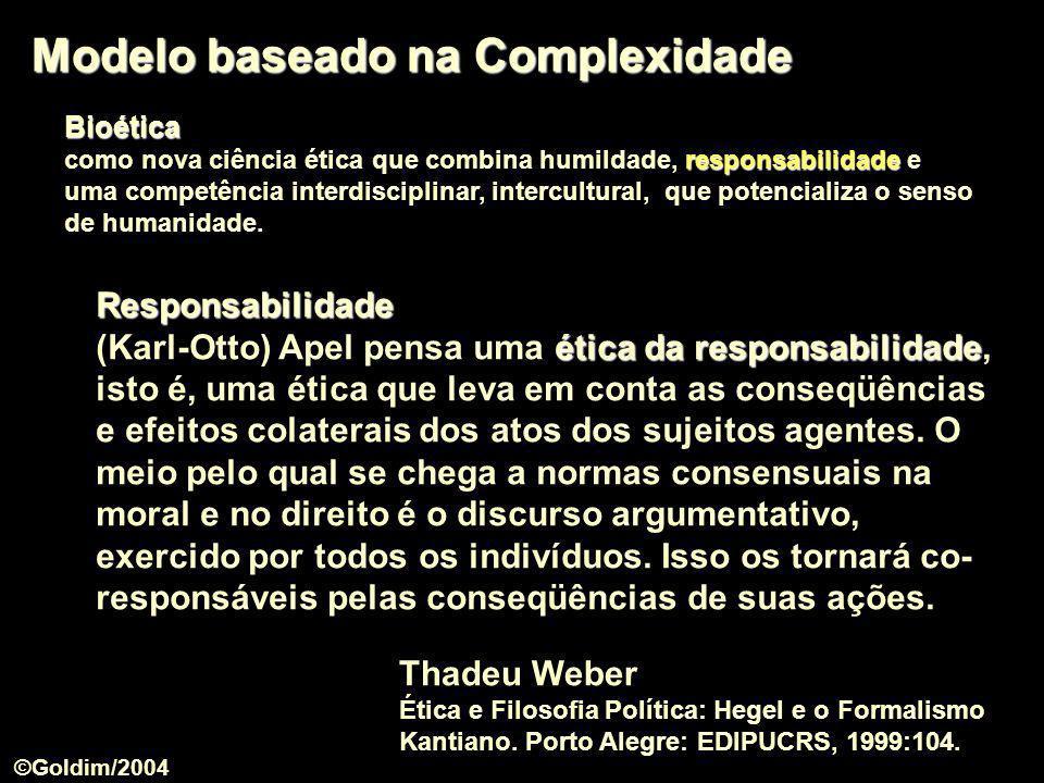 Modelo baseado na Complexidade Bioética responsabilidade como nova ciência ética que combina humildade, responsabilidade e uma competência interdiscip