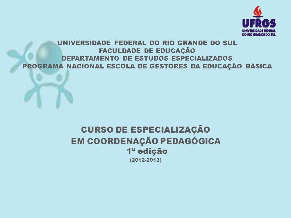 Pós-graduação lato sensu certificado pela UFRGS Modalidade: educação a distância com encontros presenciais obrigatórios em polos do Programa Federal Universidade Aberta do Brasil (UAB) e em Núcleos de Tecnologia Educacional organizados e mantidos pelo Governo Estadual.