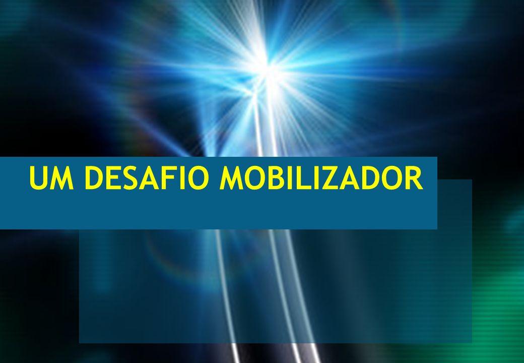 9 PUC RIO UM DESAFIO MOBILIZADOR