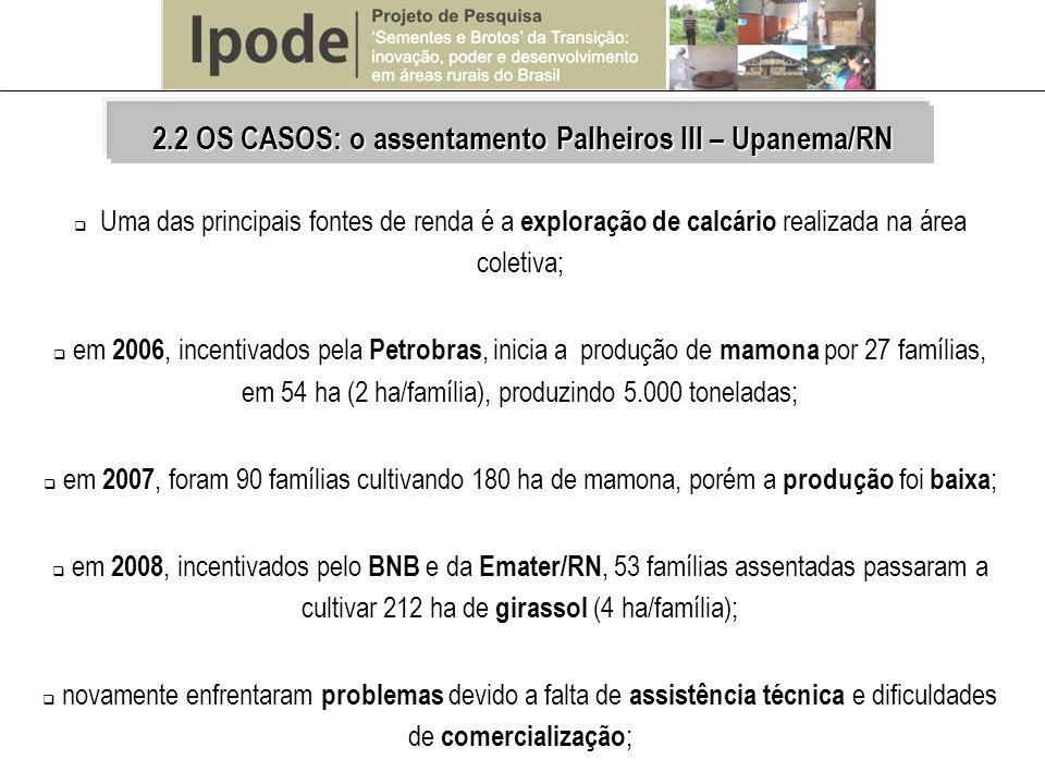 Uma das principais fontes de renda é a exploração de calcário realizada na área coletiva; em 2006, incentivados pela Petrobras, inicia a produção de m