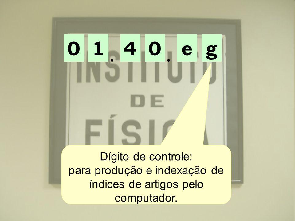 01ge04 Dígito de controle: para produção e indexação de índices de artigos pelo computador.