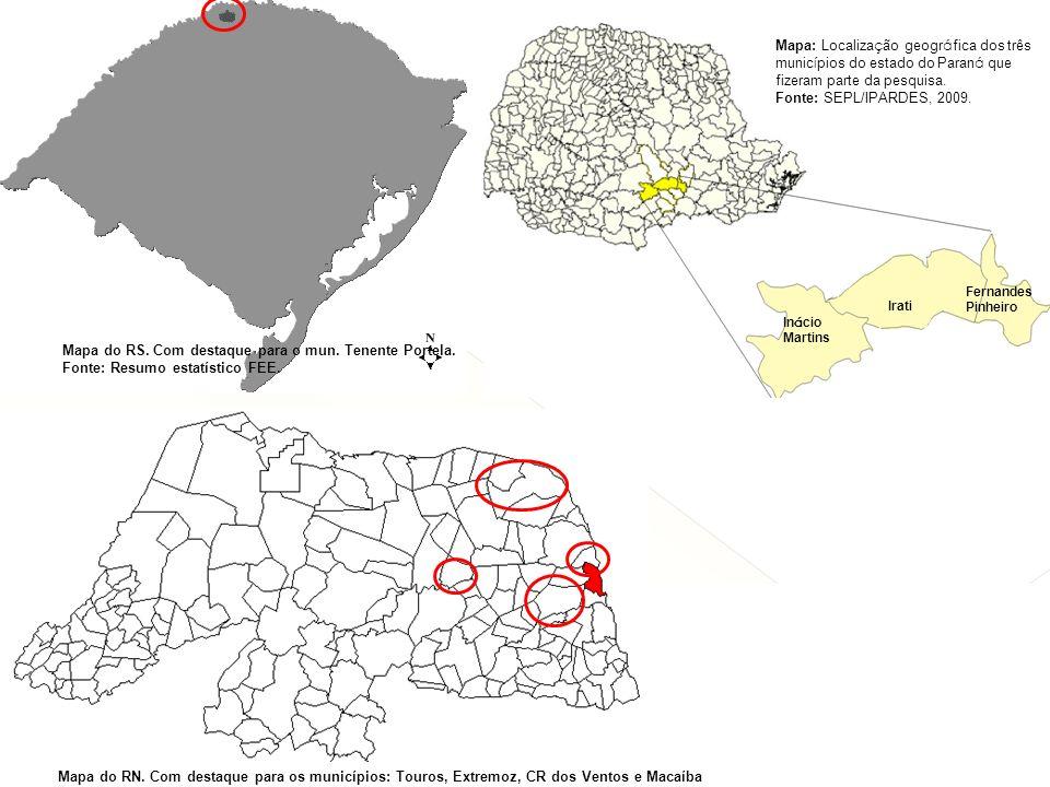 Mapa do RS. Com destaque para o mun. Tenente Portela. Fonte: Resumo estatístico FEE. Mapa do RN. Com destaque para os municípios: Touros, Extremoz, CR