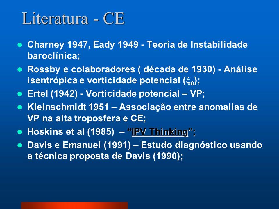 Literatura - CE Charney 1947, Eady 1949 - Teoria de Instabilidade baroclínica; Rossby e colaboradores ( década de 1930) - Análise isentrópica e vortic