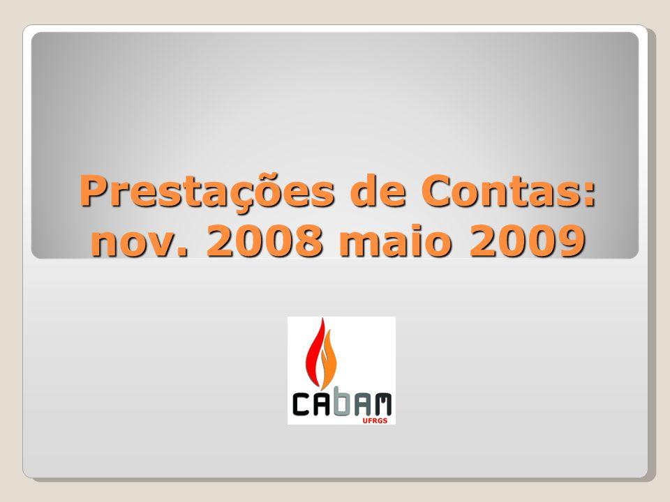 Prestações de Contas: nov. 2008 maio 2009