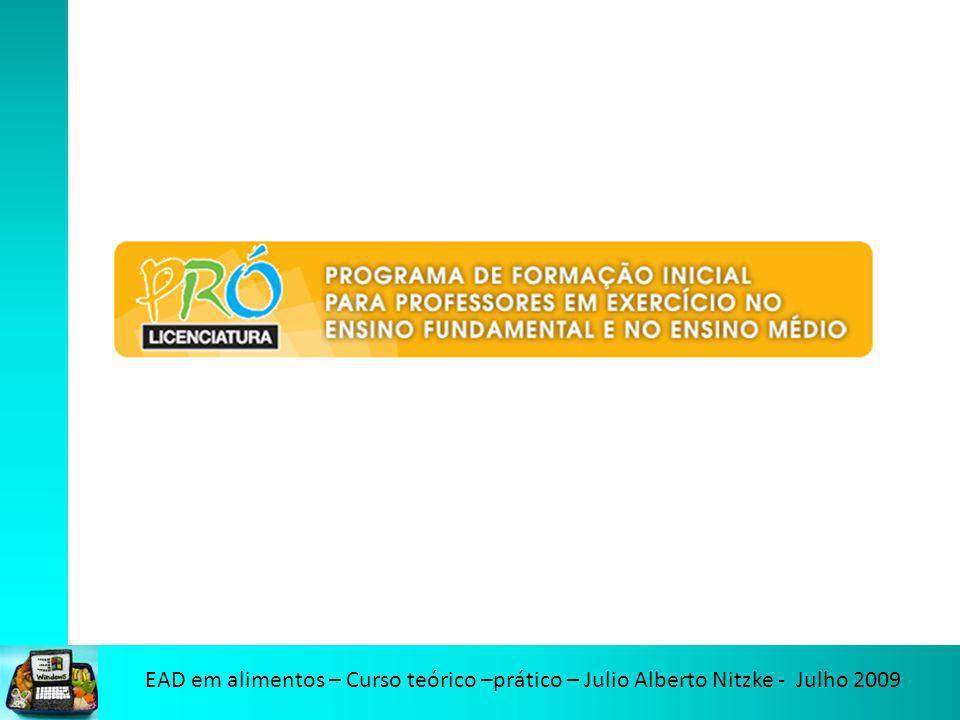 EAD em alimentos – Curso teórico –prático – Julio Alberto Nitzke - Julho 2009