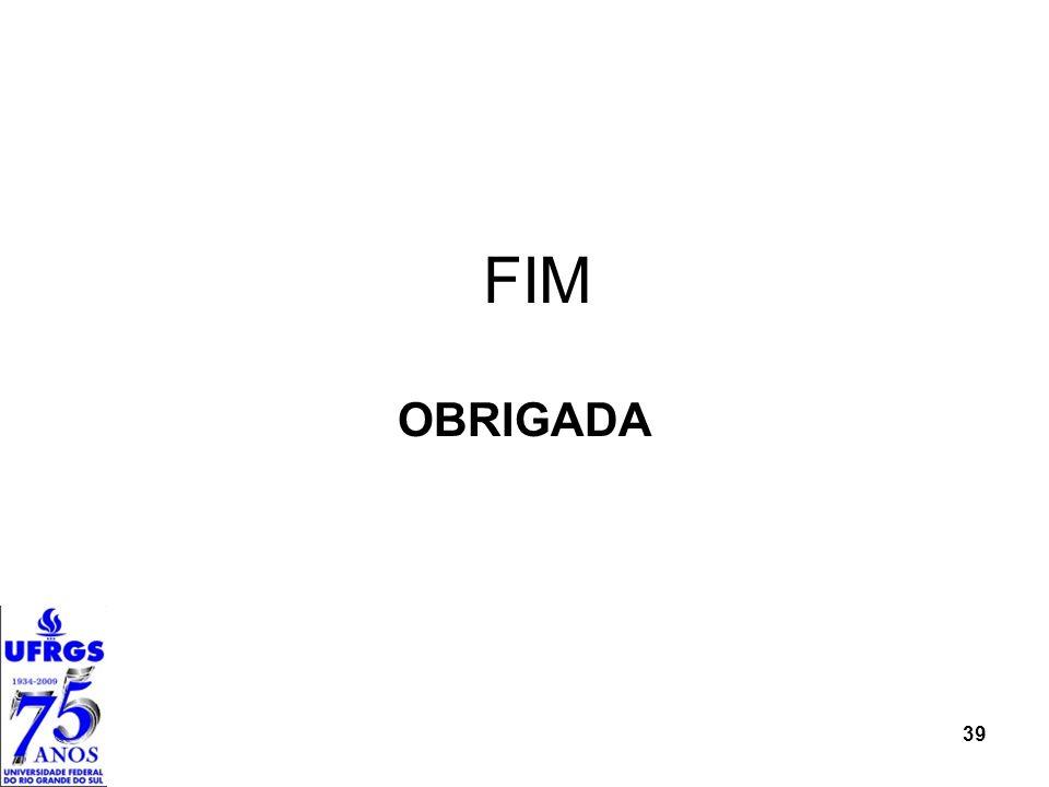 FIM OBRIGADA 39