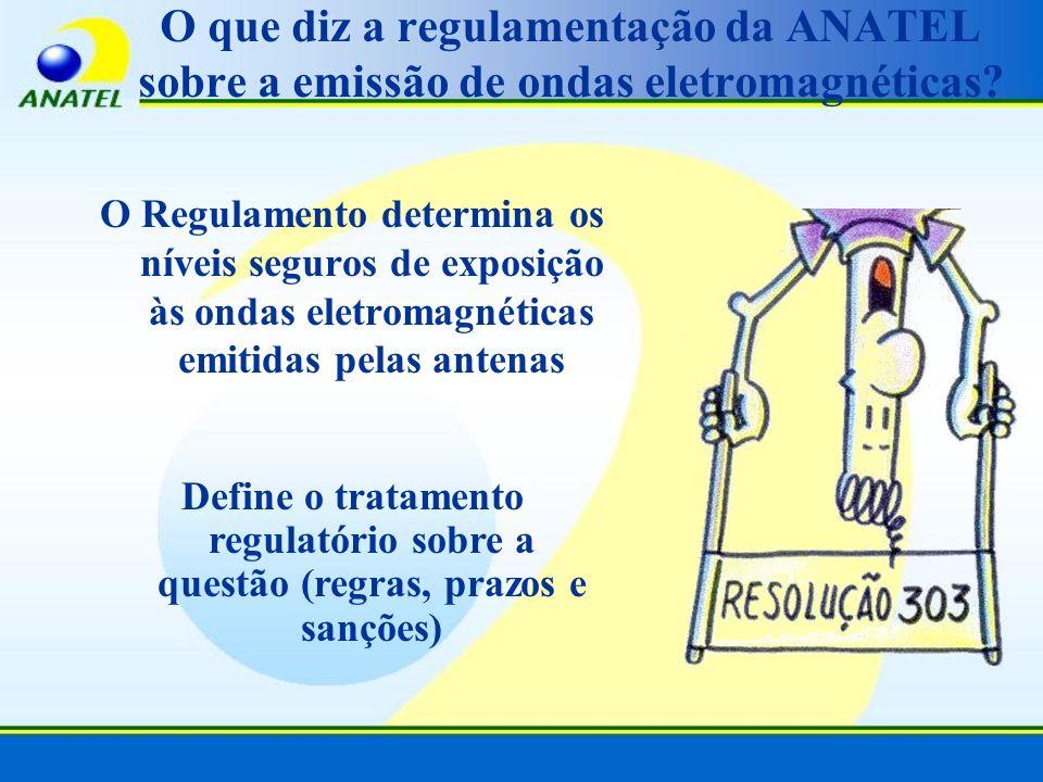 O que diz a regulamentação da ANATEL sobre a emissão de ondas eletromagnéticas? O Regulamento determina os níveis seguros de exposição às ondas eletro