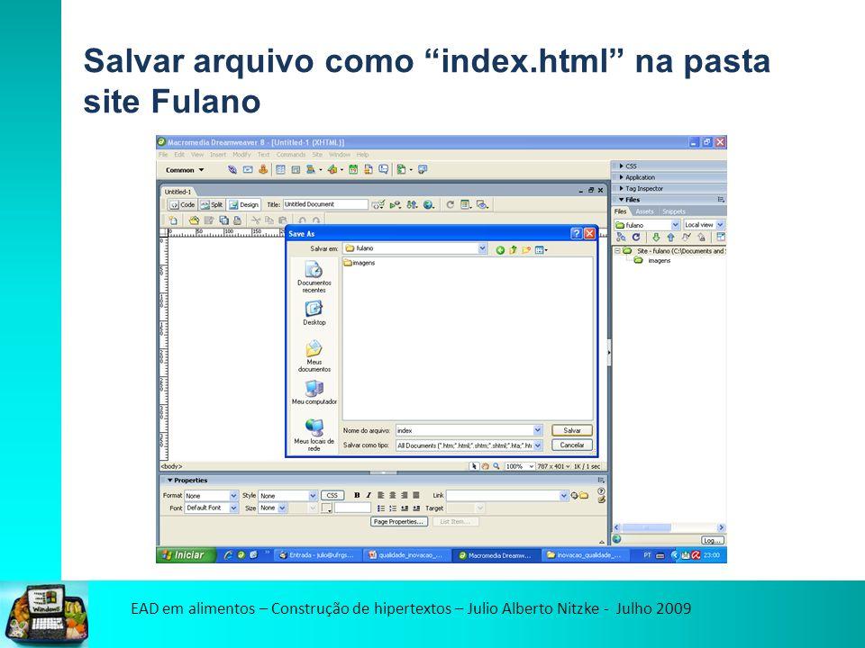 EAD em alimentos – Construção de hipertextos – Julio Alberto Nitzke - Julho 2009 Modificar as propriedades da página (Modify / Page properties)