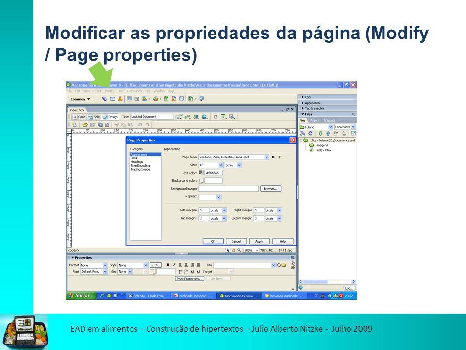 EAD em alimentos – Construção de hipertextos – Julio Alberto Nitzke - Julho 2009 Modificar as propriedades da página (Modify / Page properties / links)