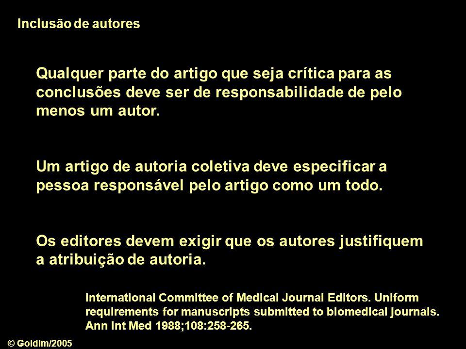 © Goldim/2005 International Committee of Medical Journal Editors.