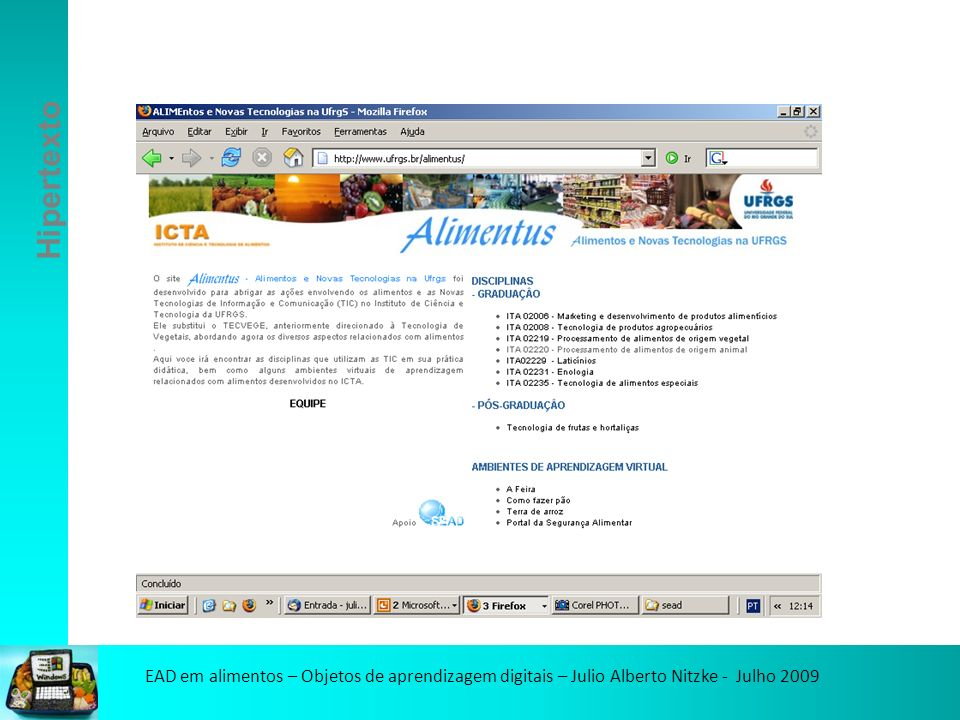 EAD em alimentos – Objetos de aprendizagem digitais – Julio Alberto Nitzke - Julho 2009 Hipertexto