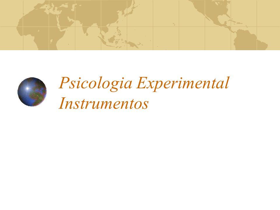 Psicologia Experimental Instrumentos