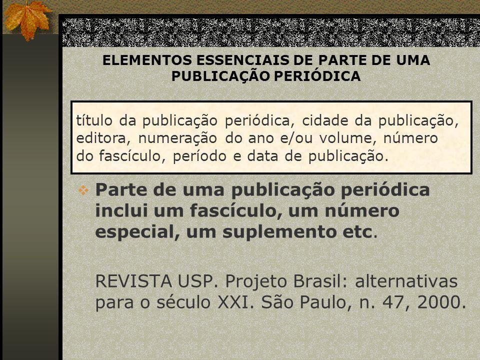 ELEMENTOS ESSENCIAIS DE ARTIGO PUBLICADO EM PERIÓDICO NOGUEIRA, R.