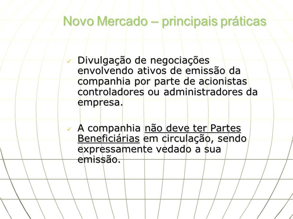 Divulgação de negociações envolvendo ativos de emissão da companhia por parte de acionistas controladores ou administradores da empresa. Divulgação de