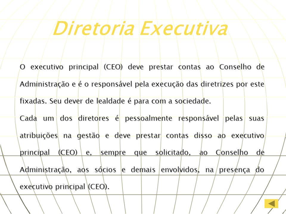 O executivo principal (CEO) deve prestar contas ao Conselho de Administração e é o responsável pela execução das diretrizes por este fixadas. Seu deve