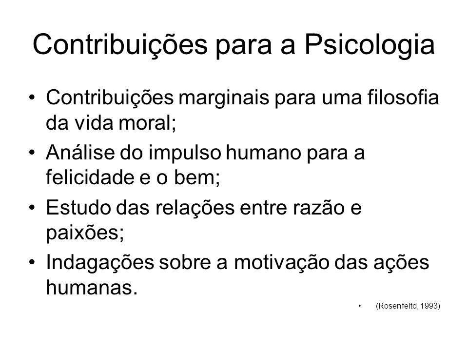 Contribuições para a Psicologia Contribuições marginais para uma filosofia da vida moral; Análise do impulso humano para a felicidade e o bem; Estudo