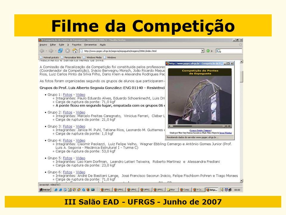 III Salão EAD - UFRGS - Junho de 2007 Filme da Competição