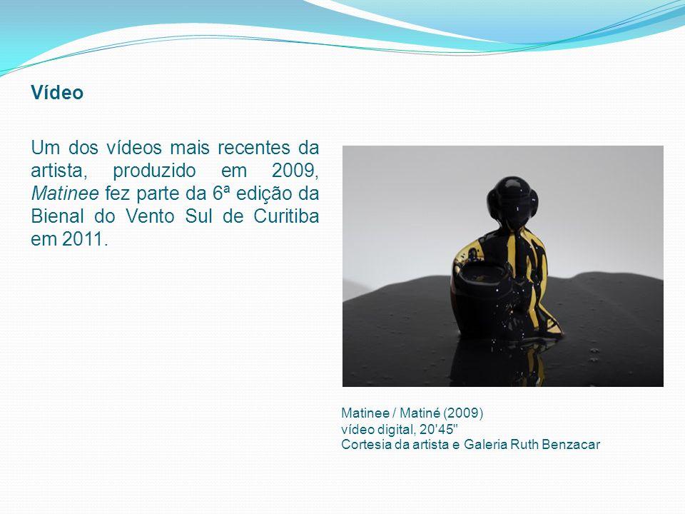 Vídeo Um dos vídeos mais recentes da artista, produzido em 2009, Matinee fez parte da 6ª edição da Bienal do Vento Sul de Curitiba em 2011. Matinee /