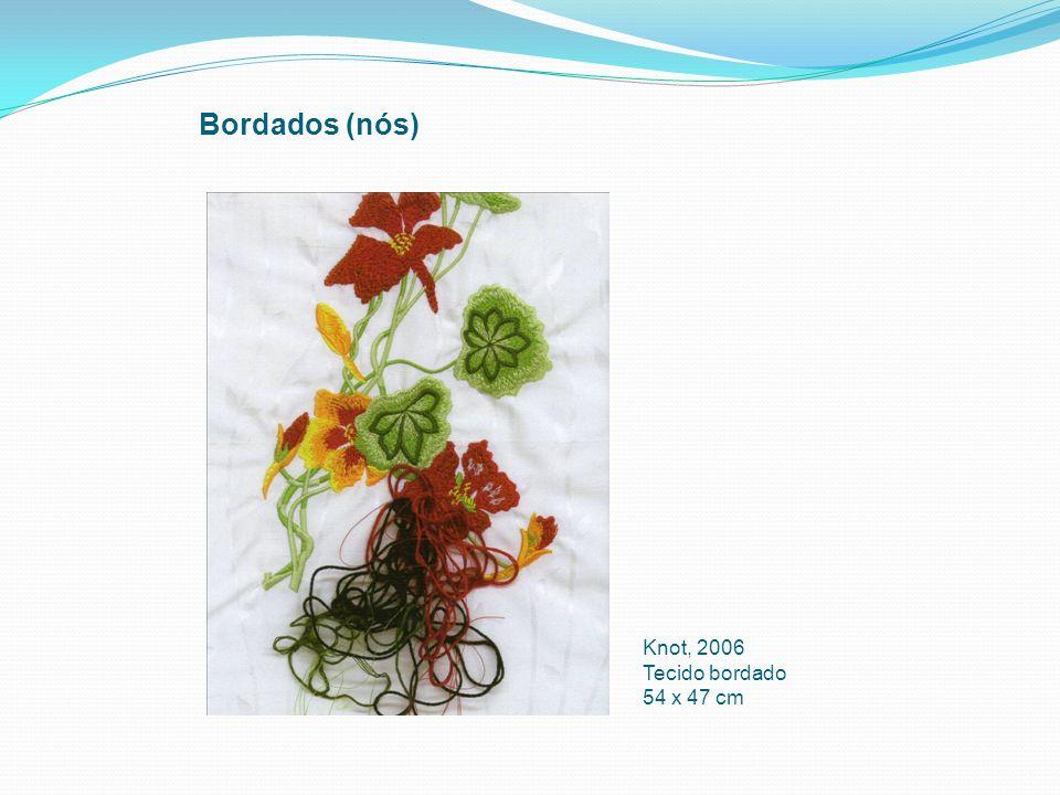 Bordados (nós) Knot, 2006 Tecido bordado 54 x 47 cm