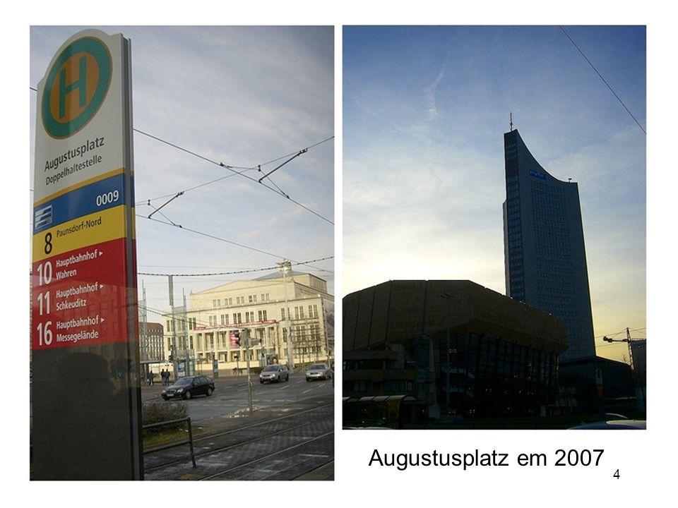 4 Augustusplatz em 2007
