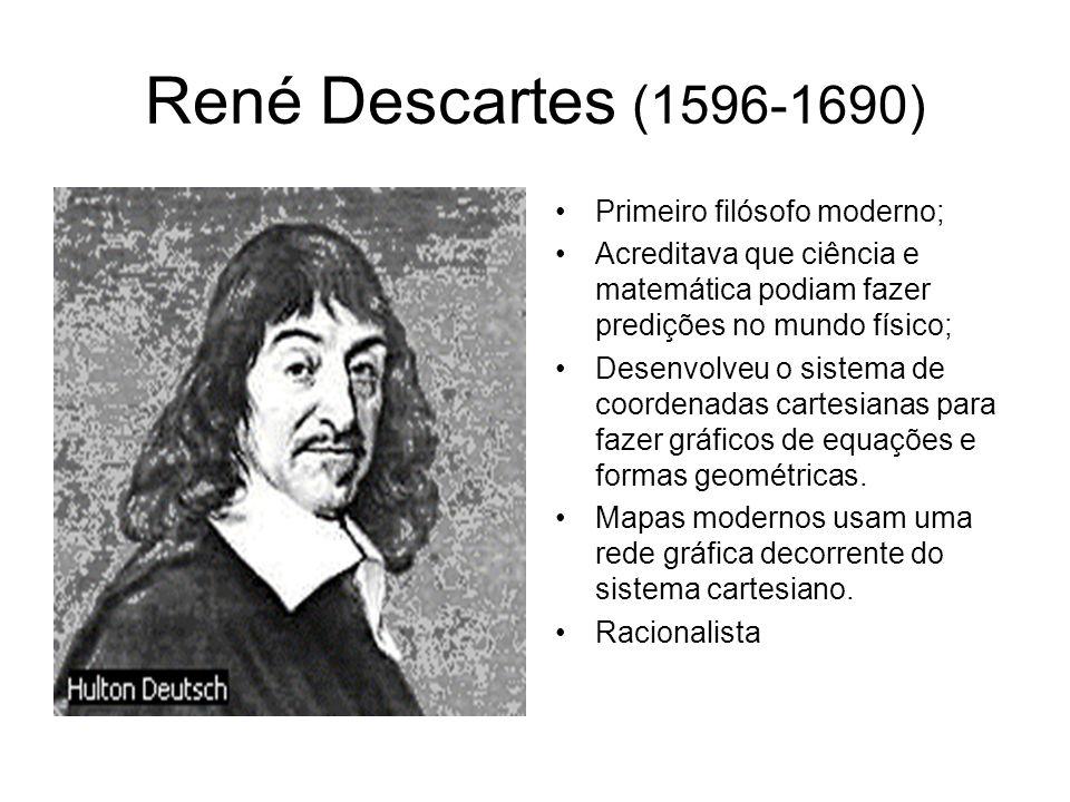 René Descartes (1596-1650) Ontologia A alma não é mais entendida nos termos de Aristóteles e dos escolásticos, como forma do corpo e princípio de vida.
