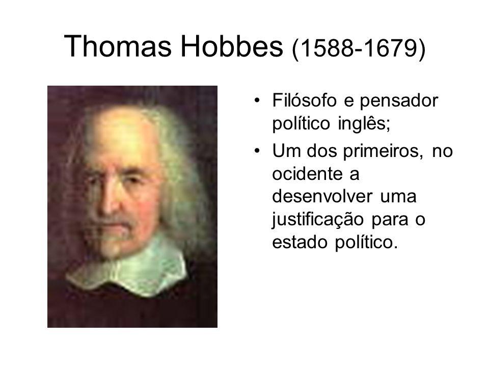 Hobbes (1588-1679) Ontologia - O problema do fundamento é explicado através de um ser humano automovente (condição vital e voluntária) - É considerado um corporalista pela relação fundamental entre corpo e movimento.