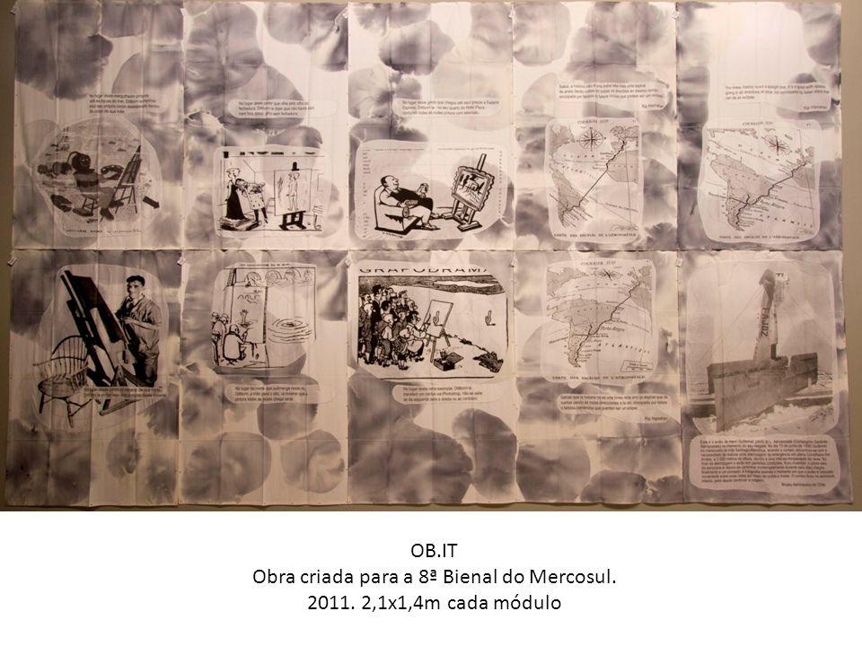OB.IT Obra criada para a 8ª Bienal do Mercosul. 2011. 2,1x1,4m cada módulo