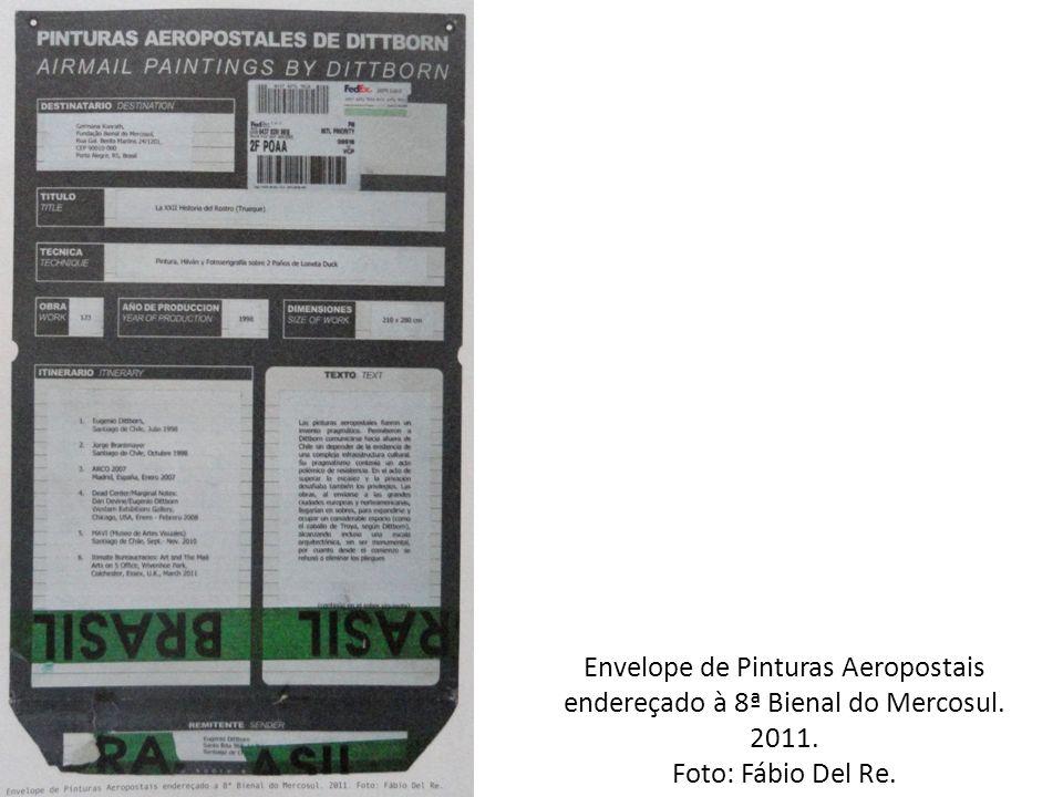 Envelope de Pinturas Aeropostais endereçado à 8ª Bienal do Mercosul. 2011. Foto: Fábio Del Re.