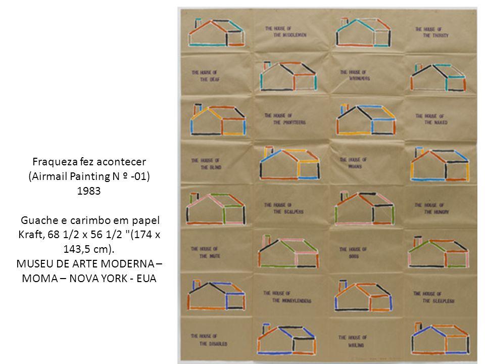 Fraqueza fez acontecer (Airmail Painting N º -01) 1983 Guache e carimbo em papel Kraft, 68 1/2 x 56 1/2