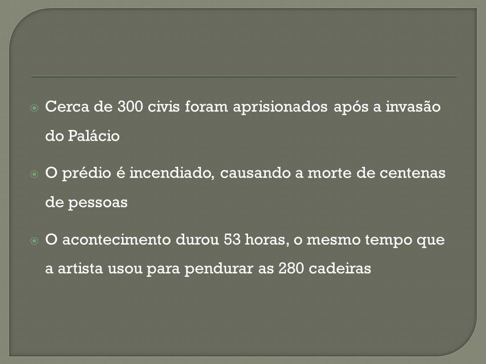Cerca de 300 civis foram aprisionados após a invasão do Palácio O prédio é incendiado, causando a morte de centenas de pessoas O acontecimento durou 5