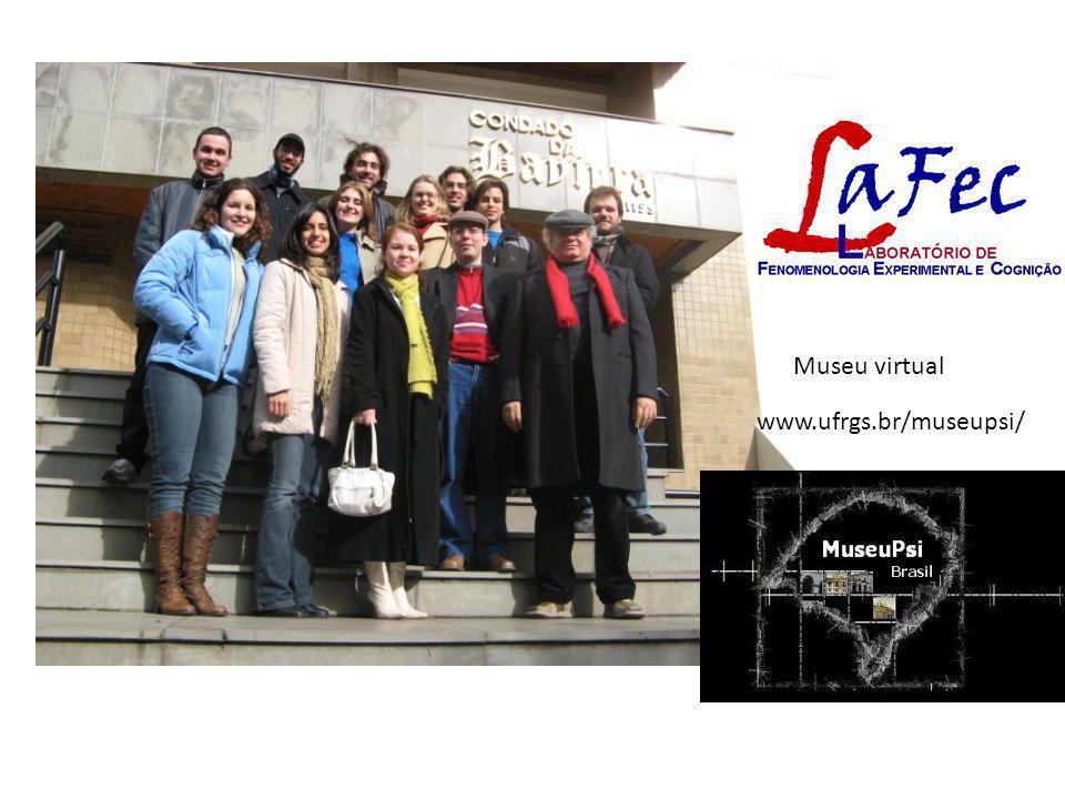 www.ufrgs.br/museupsi/ Museu virtual