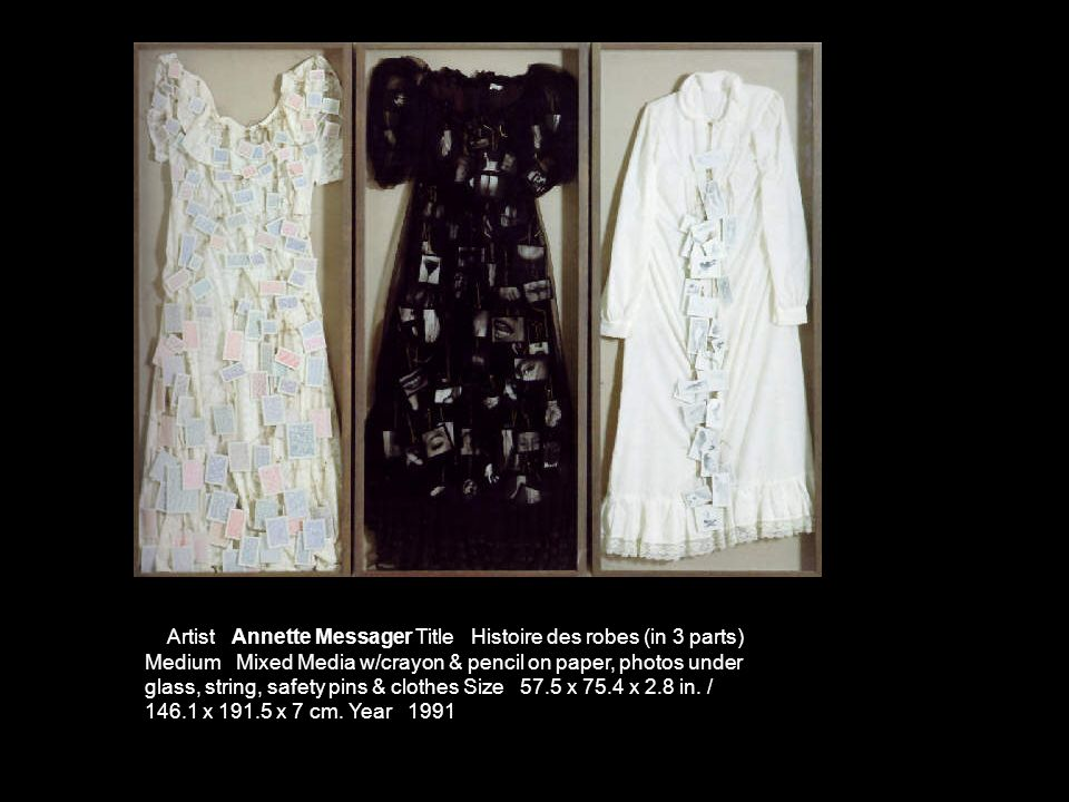 Artist Annette Messager Title Histoire des robes (in 3 parts) Medium Mixed Media w/crayon & pencil on paper, photos under glass, string, safety pins &