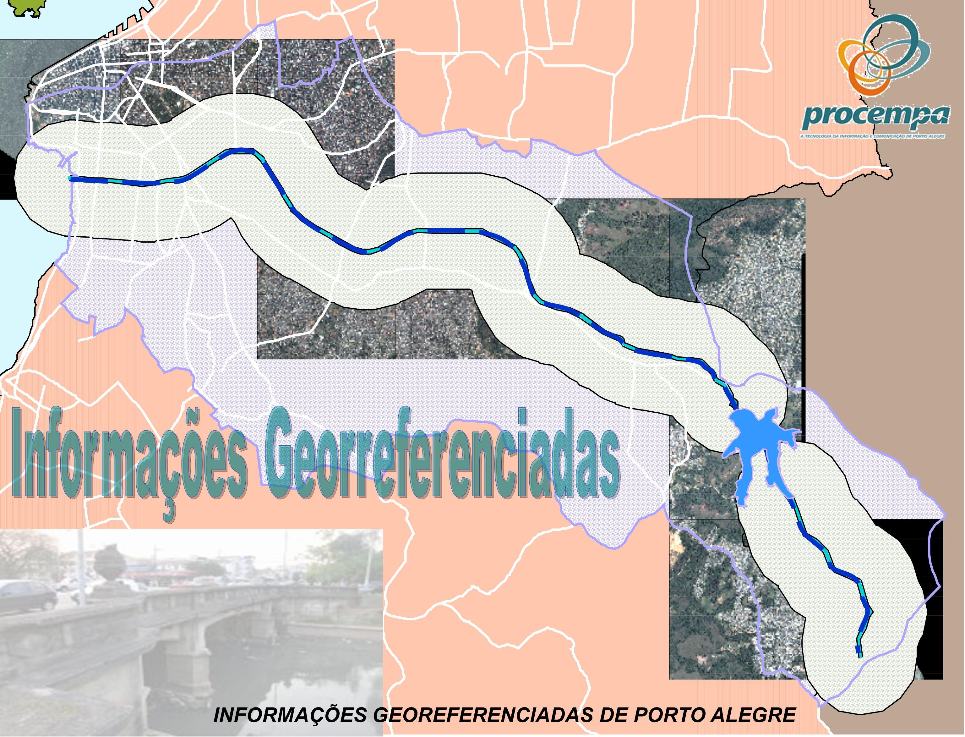 INFORMAÇÕES GEOREFERENCIADAS DE PORTO ALEGRE