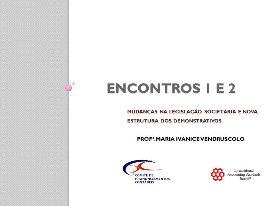 POSIÇÃO PATRIMONIAL E FINANCEIRA, DESEMPENHO E MUTAÇÕES NA POSIÇÃO FINANCEIRA (15 a 20) AS DECISÕES ECONÔMICAS QUE SÃO TOMADAS PELOS USUÁRIOS DAS DEMONSTRAÇÕES CONTÁBEIS REQUEREM UMA AVALIAÇÃO DA CAPACIDADE QUE A ENTIDADE TEM PARA GERAR CAIXA E EQUIVALENTES DE CAIXA, E DA ÉPOCA E GRAU DE CERTEZA DESSA GERAÇÃO.