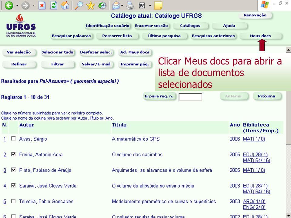 Clicar Meus docs para abrir a lista de documentos selecionados