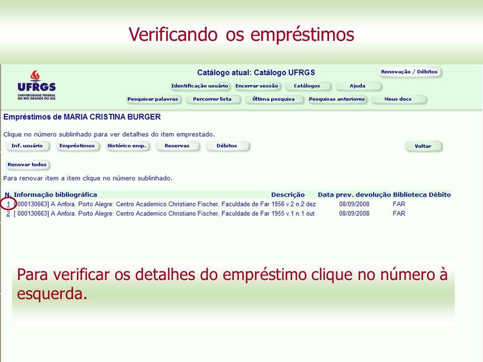 Para verificar os detalhes do empréstimo clique no número à esquerda.