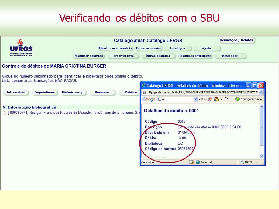 Verificando os débitos com o SBU