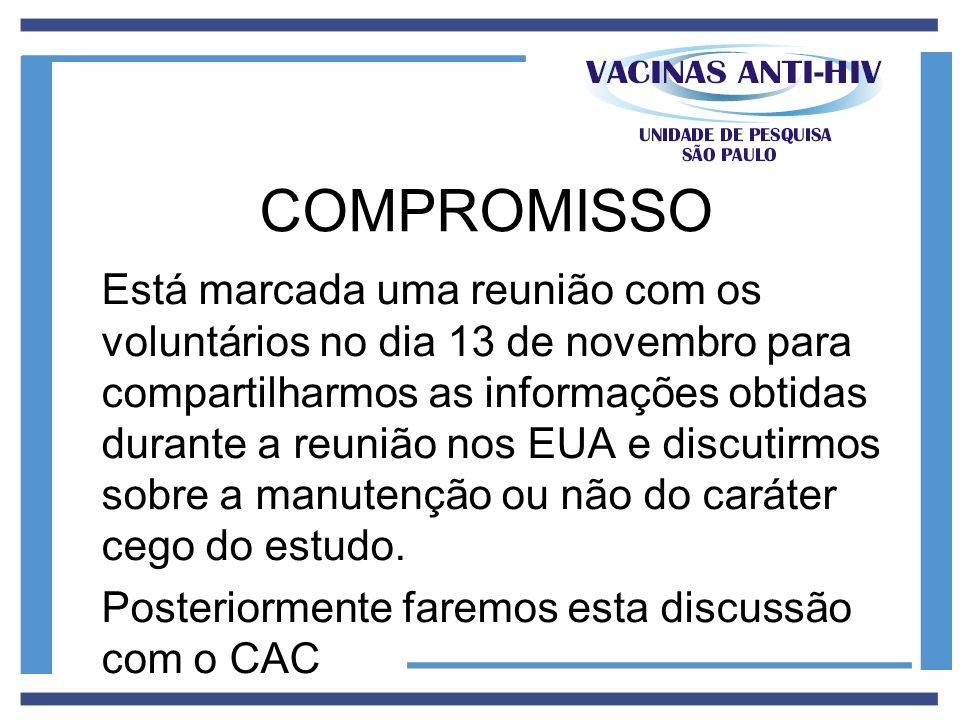 Está marcada uma reunião com os voluntários no dia 13 de novembro para compartilharmos as informações obtidas durante a reunião nos EUA e discutirmos