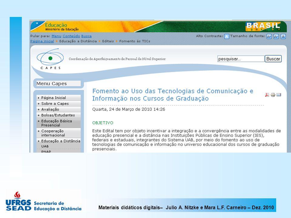 Materiais didáticos digitais– Julio A.Nitzke e Mara L.F.