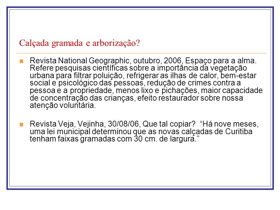 Outras diretrizes da política urbana para a regularização fundiária: Correção das distorções do crescimento urbano e seus efeitos negativos sobre o meio ambiente (art.