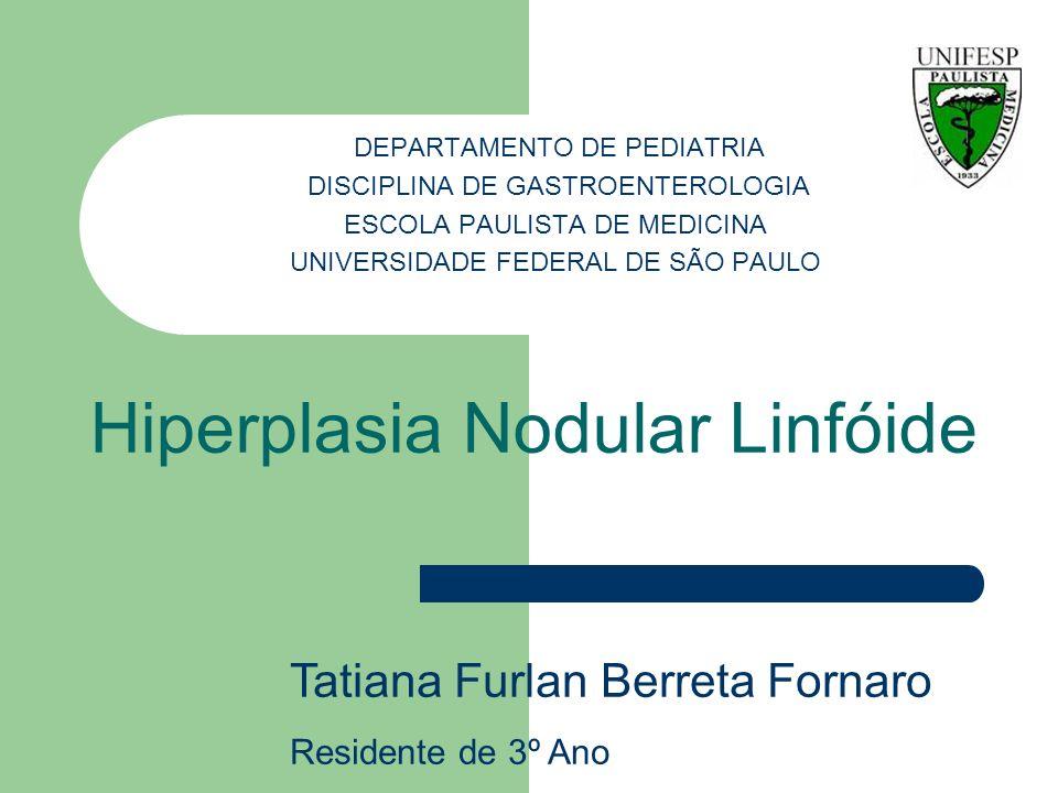 Introdução Por muitos anos, a Hiperplasia Nodular Linfóide (HNL) do íleo terminal e colo tem sido considerada uma resposta da mucosa a estímulos inespecíficos, na maioria das vezes infecciosas e, consequentemente, tem sido descrita como um fenômeno fisiopatológico durante a infância.