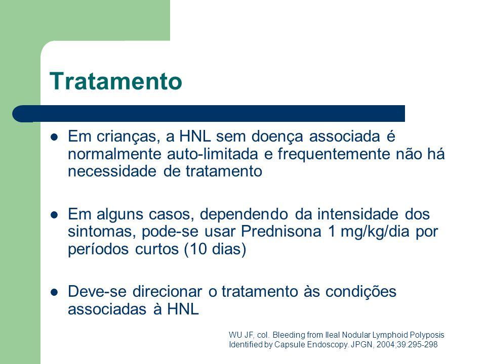 Tratamento Em crianças, a HNL sem doença associada é normalmente auto-limitada e frequentemente não há necessidade de tratamento Em alguns casos, depe
